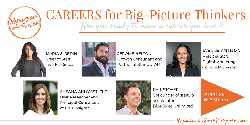 CAREERS FOR BIG PICTURE THINKERS: LIVE PANEL