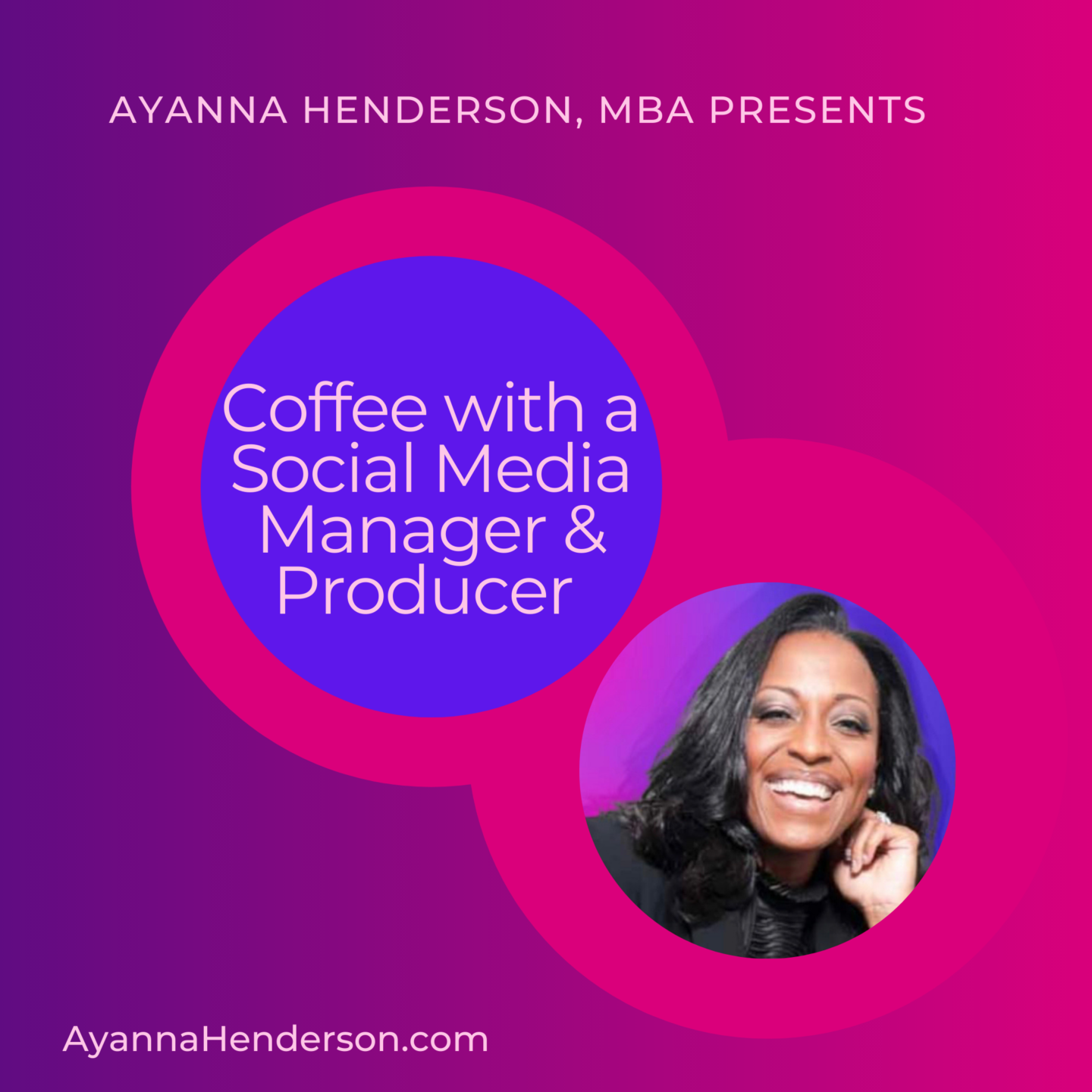 Coffee with a Social Media Manager & Producer