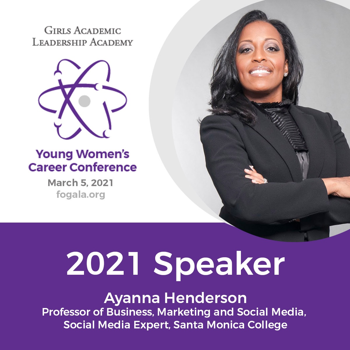 Girls Academic Leadership Academy's Young Women's Career Conference | 2021 Speaker